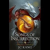 Songs of Insurrection: Legends of Tivara (The Dragon Songs Saga Book 1) (English Edition)