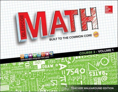 Glencoe Math, Course 2: Volume 1 Teacher's Edition (Mathematical Application and Connect Course)
