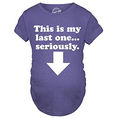 35ece49e0 Maternity This is My Last One Seriously Funny Sarcastic Pregnancy Announce  Tee (Heather Purple) -XXL: Amazon.co.uk: Clothing