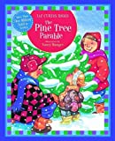 The Pine Tree Parable, Liz Curtis Higgs, 1400318084