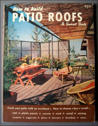 Cheap  1957 Midcentury Modern Patio Coverings, Roofs, Designs, Architecture Book