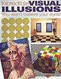 Incredible Visual Illusions, Al Seckel, 0785820566