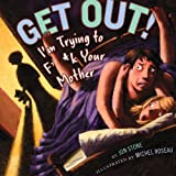 Get Out!, Jon Stone, 1935703595
