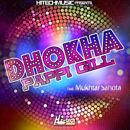 Dhokha By Pappi Gill On Amazon Music