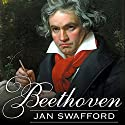 Beethoven: Anguish and Triumph Audiobook by Jan Swafford Narrated by Michael Prichard