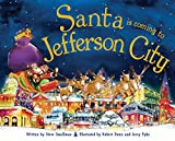 Santa Is Coming to Jefferson City