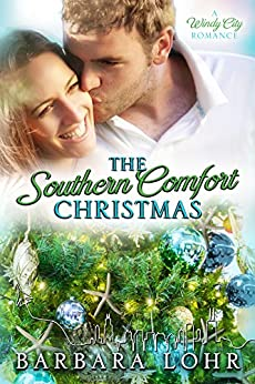The Southern Comfort Christmas (Windy CIty Romance Book 6) by [Lohr, Barbara]