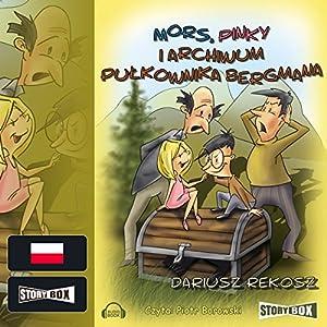 Mors, Pinky i archiwum pulkownika Bergmana (Szkolny detektyw 4) Hörbuch