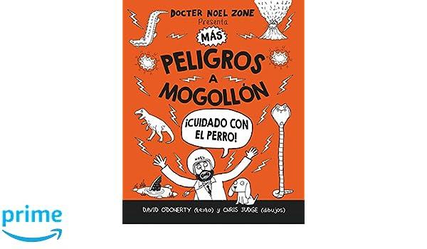 Amazon.com: Mas peligros a mogollon (Peligros a Mogollon / Danger Is Everywhere) (Spanish Edition) (9788416498208): David ODoherty: Books