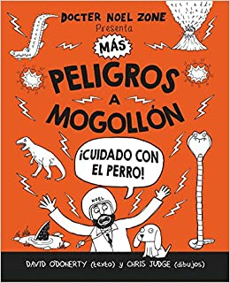 Amazon.com: Mas peligros a mogollon (Peligros a Mogollon / Danger Is Everywhere) (Spanish Edition) (9788416498208): David ODoherty: Books