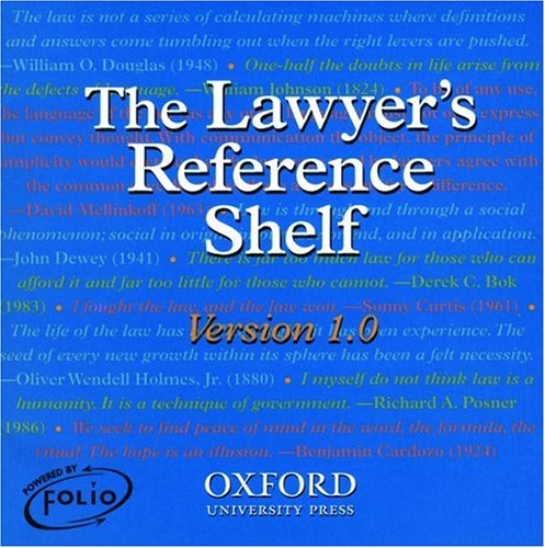 The Lawyer's Reference Shelf: containing the Dictionary of Modern Legal Usage, 2nd edition and the Oxford Dictionary of American Legal Quotations