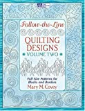 Follow-the-Line Quilting Designs, Vol. 2: Full-Size Patterns for Blocks and Borders