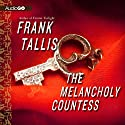 The Melancholy Countess Audiobook by Frank Tallis Narrated by Robert Fass