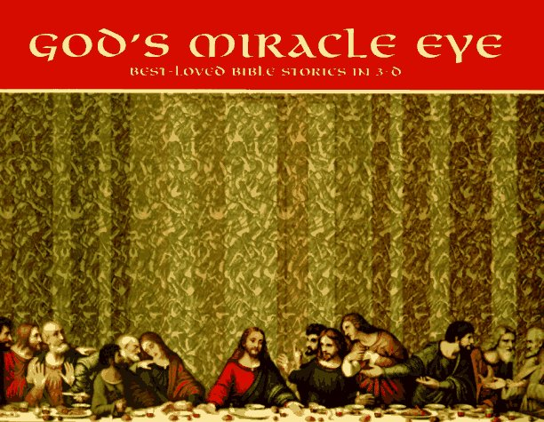God's Miracle Eye: Best-Loved Bible Stories in 3-D