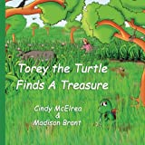Torey The Turtle Finds A Treasure
