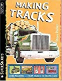Making Tracks, Steve Parker, 0763606286