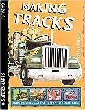 Making Tracks, Steve Parker, 0763606286