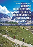 img - for Student's Guide to Writing Dissertations and Theses in Tourism Studies and Related Disciplines book / textbook / text book