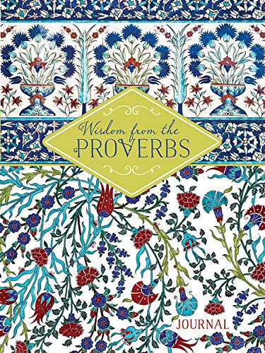 Wisdom from Proverbs: A -