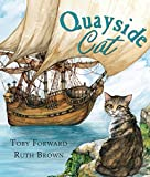 big water little boats - The Quayside Cat (Andersen Press Picture Books (Hardcover))