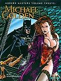 : Modern Masters Volume 12: Michael Golden