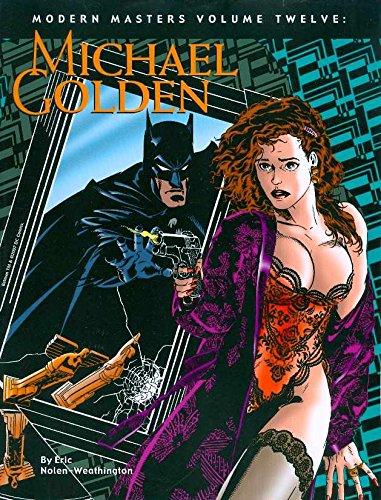 Modern Masters Volume 12: Michael Golden (Modern Fine Art Masters)