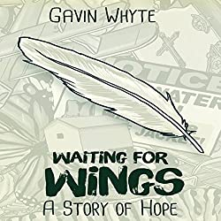 Waiting for Wings: A Story of Hope