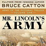 Mr. Lincoln's Army | Bruce Catton