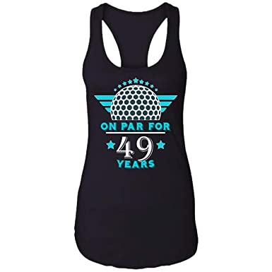 Amazon On Par For 49 Years Golfer Birthday Gift Ideas Mens Women Re Racerback Tank Top Clothing