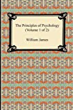 """The Principles of Psychology (Volume 1 of 2)"" av William James"