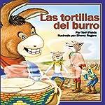 Las tortillas del burro [Burro's Tortillas]   Terri Fields