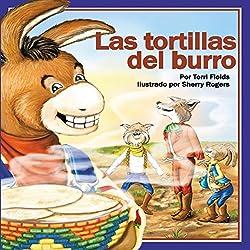 Las tortillas del burro [Burro's Tortillas]