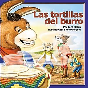 Las tortillas del burro [Burro's Tortillas] Audiobook