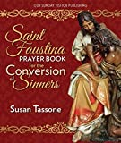 img - for St. Faustina Prayer Book for the Conversion of Sinners book / textbook / text book