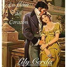 La Llave del Corazón: El Marqués de Grafthon (Spanish Edition)