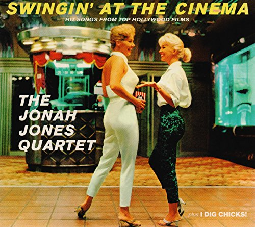 Jonah Jones Masterworks. Swingin at the Cinema / I Dig Chicks!