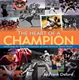 The Heart of a Champion, Frank Deford, 1559718374