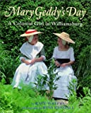 Colonial Girl In Williamsburg (Mary Geddy's Day)