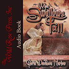 When Swallows Fall Audiobook by Gloria Davidson Marlow Narrated by Stacey Melotte