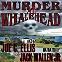 Murder at Whalehead: Outer Banks Murder Series Audiobook by Joe Charles Ellis Narrated by Jack Wallen, Jr.