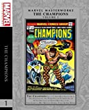 Marvel Masterworks: The Champions Vol. 1