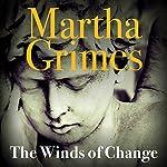 The Winds of Change: Richard Jury, Book 19 | Martha Grimes