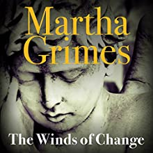 The Winds of Change: Richard Jury, Book 19 Audiobook by Martha Grimes Narrated by Steve West