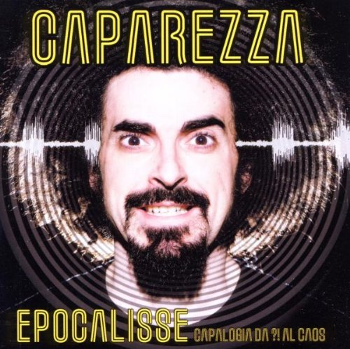 Caparezza - Epocalisse Capalogia da ! al caos - Zortam Music