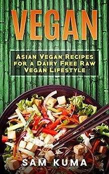 Amazon asian vegan cookbook essential asian plant based asian vegan cookbook essential asian plant based healthy easy beginner vegan recipes for dairy forumfinder Gallery