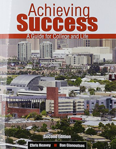 Achieving Success: A Guide for College and Life