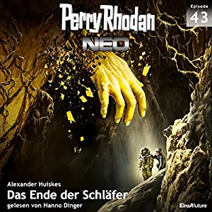 Das Ende der Schläfer (Perry Rhodan NEO 43) Hörbuch