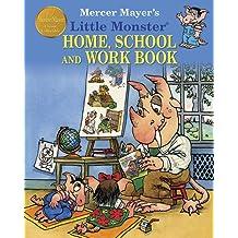 Mercer Mayer's Little Monster Home, School, and Work Book
