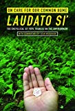 On Care for Our Common Home, Laudato Si': The Encyclical of Pope Francis on the Environment with Commentary by Sean…