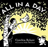 All in a Day, Cynthia Rylant, 0810983214